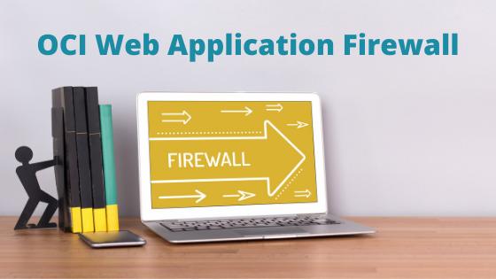 Oracle Web Application Firewall