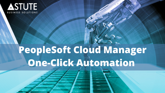 PeopleSoft One-Click Cloud Manager Automation (2)